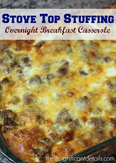 Overnight Breakfast Casserole with Stove Top Stuffing from http://theinsignificantdetails.com
