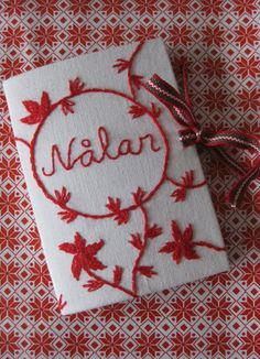 Nålar = Needles in Swedish ... Needle case in red on white embroidery