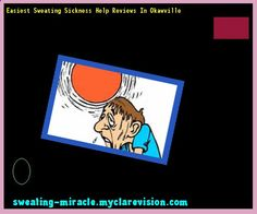 Easiest Sweating Sickness Help Reviews In Okawville 162401 - Your Body to Stop Excessive Sweating In 48 Hours - Guaranteed!