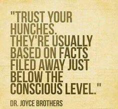 Dr. Joyce on hunch trust!