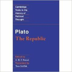 The republic / Plato ; edited by G.R.F. Ferrari ; translated by Tom Griffith Edición 	1st publ. Publicación 	Cambridge ; New York : Cambridge University Press, 2000