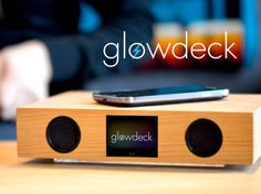 Glowdeck | A companion for your smartphone. Wireless charging, music playing, notification telling awesomeness.