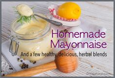 My granddaughter is a mayo monster. She will not eat anything without mayonnaise. I needed a homemade Mayo recipe b/c I don't what store bought mayonnaise will do to her future health. Basic Mayonnaise Recipe, Homemade Mayonnaise, Homemade Sauce, Homemade Recipe, Real Food Recipes, Great Recipes, Cooking Recipes, Yummy Food, Favorite Recipes