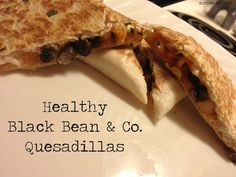 Black Bean & Co. Quesadillas