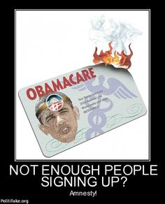 Its okay. We'll just bring Mexicans from Mexico by the thousands, having them all sign up for Obamacare. Maybe just then, Obama will get the number of enrollments  he's been wanting to see. Amnesty for illegals