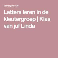 Letters leren in de kleutergroep | Klas van juf Linda Dyslexia, Atelier