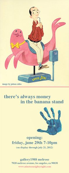 There's Always Money in the Banana Stand - an Arrested Development art show