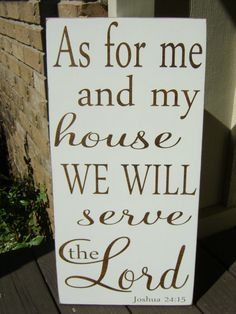 As for me and my house we will serve the Lord, Joshua 24:15, Rustic, Shabby, Personalized, Custom, Wedding, Signs, Scripture on Etsy, $55.00