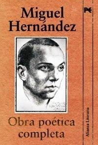 Obra poética completa de Miguel Hernández