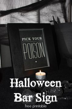"""Pick Your Poison"" Halloween Bar Sign 