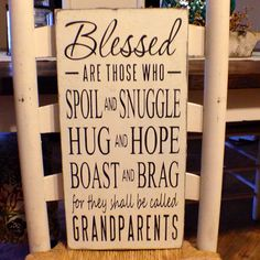 Blessed Are Those Who Spoil And Snuggle, Hug And Hope, Grandparents Saying, Grandparents Gift, Hand Painted, Wood Sign, Primitive, Rustic on Etsy, $34.99