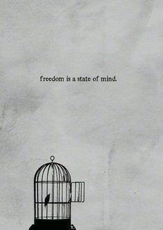 """""""Freedom is a state of mind"""" - Feminist Quote"""