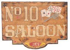 No. 10 Saloon Old West Sign Wood Poker Room Sign