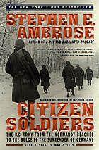 """Citizen Soliders"" Stephen Ambrose"