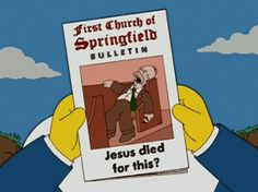 Jesus died for this? // Simpsons