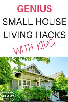 Are you house poor? Do you think it has to stay this way because your family needs more space? This article is an amazing look at small house living with kids. Learn how to hack your small house to make it work for even a growing family! Small House Living, Living On A Budget, Frugal Living Tips, Small Space Living, Simple Living, Small Spaces, Minimal Living, Slow Living, Living Spaces