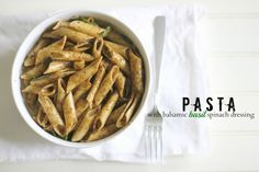 pasta with balsamic-basil-spinach dressing