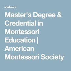 Master's Degree & Credential in Montessori Education | American Montessori Society