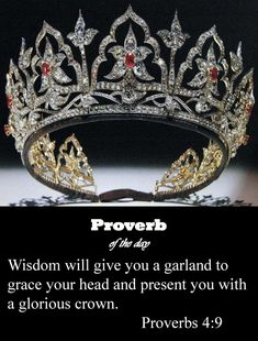 Wisdom is supreme—so get wisdom. And whatever else you get, get understanding. Cherish her, and she will exalt you; if you embrace her, she will honor you. She will place a garland of grace on your head; she will give you a crown of beauty. Bible Verses Quotes, Bible Scriptures, Faith Quotes, Bible Proverbs, Bride Of Christ, Daughters Of The King, Faith In God, Strong Faith, Faith Walk