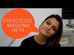 EXERCÍCIOS DE COSTURA -Dicas de primeiros passos com a máquina de costura. - YouTube