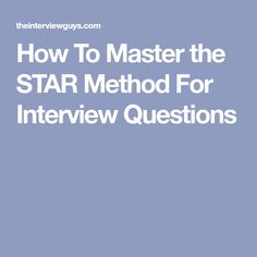 the star technique to answer behavioral interview questions career and goals pinterest star job interviews and business