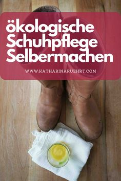 Lederpflege, Schuhcreme selber machen Food, Natural Cleaners, Shoe Polish, Cleaning Agent, Homemade, Make Your Own, Essen, Meals, Yemek