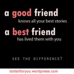 Health-Doitall Difference Of Good And Best Friend funny quotes