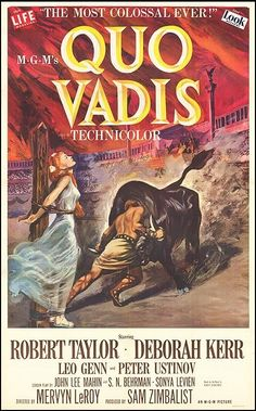 Quo Vadis. I love movies like this. This is about Christians being persecuted during the days of the Roman empire. Great story. 4 of 5