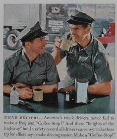 photo illustration for vintage Coffee advertisement Truck Drivers Coffee Advertising, Retro Advertising, Vintage Advertisements, Vintage Ads, Vintage Posters, Vintage Food, Retro Ads, Coffee Talk, I Love Coffee