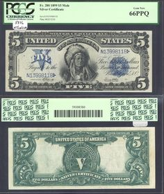 Sergio Sanchez Jr. Currency has this item on Collectors Corner - 1899 $5 Silver Certificates Fr.280m PCGS 66 PPQ