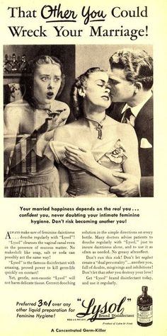 omg a weird old advertisement for douche with Lysol