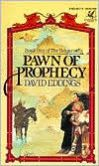 Pawn of Prophecy (Belgariad Series #1) by David Eddings - recommended by a colleague at Summer Institute