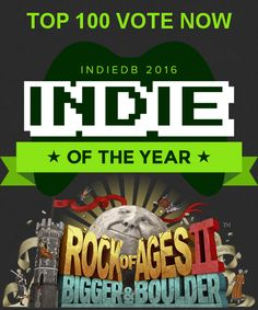 Rock of Ages II: Bigger & Boulder is in the TOP 100 Indie of the Year Awards! Let's go for the TOP 10! Check out RoA2 on IndiedDB, if you haven't already, and if you like what you see, do Rock of Ages a solid and vote for it on here! http://www.indiedb.co