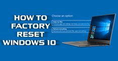 How to Factory reset Windows. #windows #windows10 #refresh #cleanslate +Downloadsource.net