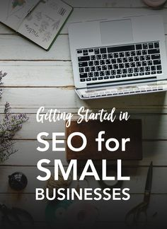 How to get started in SEO for small businesses. 5 quick tips to start increasing traffic to your website. Melissa Crane digital marketing.