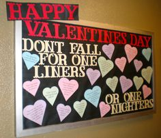 "Resident Assistant - Bulletin Board - Valentines Day. Add any funny pick up lines to ""Sweetheart"" candy cutouts"