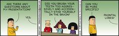 Teeth Brushing Accident - Dilbert Comic Strip on 2015-08-06 | Dilbert by Scott Adams