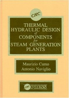Download free Thermal Hydraulic Design of Components for Steam Generation Plants pdf