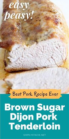 Brown Sugar Dijon Pork Tenderloin - Just two simple ingredients to create a meal your family will rave about! Best Pork Recipe Ever, Pork Recipes, Cooking Recipes, My Favorite Food, Favorite Recipes, Mustard Pork Tenderloin, Easy Dinners, Food Dishes, Brown Sugar