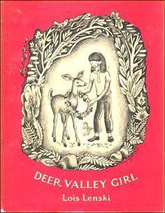 Deer Valley Girl, by Lois Lenski