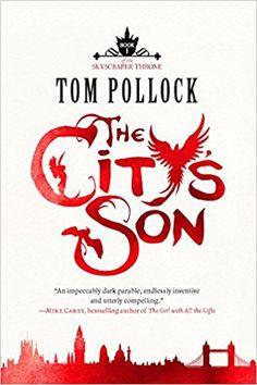 Amazon.com: The City's Son (Skyscraper Throne #1) (9781623659363): Tom Pollock: Books