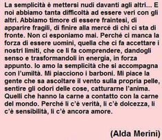 Alda Merini Serendipity, Quotes To Live By, Favorite Quotes, All About Time, Feelings, Words, Life, Evolution, Horse