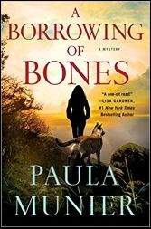 A Borrowing of Bones - The instant USA Today bestseller!The first in a gripping new series by Paula Munier, A Borrowing of Bones is full of complex twists, introducing a. Mystery Series, Mystery Thriller, Bone Books, Munier, Walk In The Woods, New Series, Great Books, The Borrowers, Reading Online