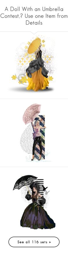 """""""A Doll With an Umbrella Contest,😀 Use one Item from Details"""" by ragnh-mjos ❤ liked on Polyvore featuring contest, doll, umbrella, art, creativesets, artset, polyvoreeditorial, theunexpected, steampunk and Kate Spade"""