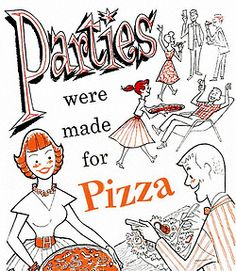 By request… Parties were made for Pizza - detail from 1960 Appian Way Pizza ad.