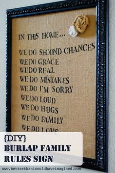better than i could have imagined: DIY Burlap Family Rules Sign