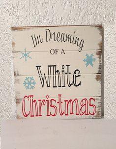 "I'm dreaming of a White Christmas 13""w x14""h hand-painted wood sign,Christmas Sign,Farmhouse Decor,Christmas Decor,Holiday decor,For home"