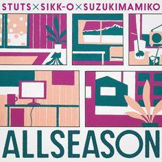 "STUTS×SIKK-O×SUZUKIMAMIKO ""ALLSEASON EP."" Design: Shun Sasaki Illustration:Shingo Minamida CL : SPACE SHOWER MUSIC"