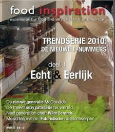 Editie 13 - Trends 2010. Bekijk het Food Inspiration Magazine - met 7 E-nummers, E-nr 1, McDonalds MŸnchen, Wilco Berends, Sexy Desserts en blitse hotels http://www.foodinspiration.nl/magazine/2009-12-14-13-trends-2010