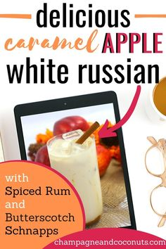 """A creamy drink that just screams """"it's fall,"""" the Caramel Apple White Russian with Butterscotch is a delicious cocktail. Made with spiced rum, vodka, and butterscotch schnapps, it's a delight. Perfect to enjoy anytime, we especially love to serve it for fall events. It makes a perfect Thanksgiving dessert drink too! #whiterussian #caramelwhiterussian #caramelappledrinks #spicedrum #vodka #butterscotchschnapps #caramelapple #mixeddrinks #cocktails Spiced Apple Cider, Spiced Rum, Spiced Apples, Caramel Apples, Rum Cocktail Recipes, Cocktails, Rum Punch Drink, White Russian Recipes, Vanilla Coffee Creamer"""